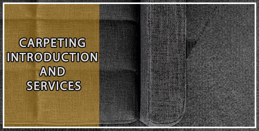 Carpeting Introduction and Services
