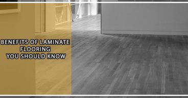 Benefits of Laminate Flooring you should Know