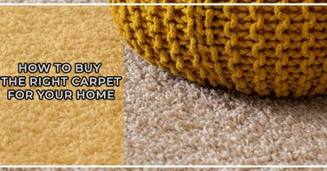 How to Buy the Right Carpet for Your Home?